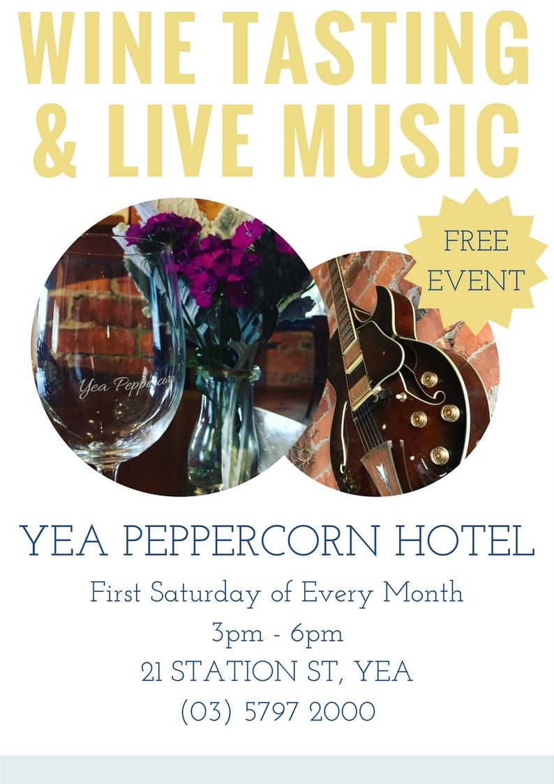 Wine Tasting & Live Music, Peppercorn Hotel, Yea @ Peppercorn Hotel | Yea | Victoria | Australia